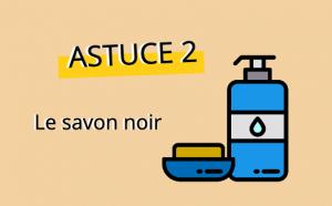Nettoyant pour four numéro 2: savon noir liquide et solide